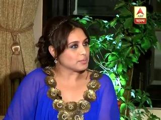 Rani Mukherjee's exclusive interview to ABP Ananda on her visit to Kolkata 2014