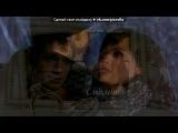 «Я и Лёша» под музыку Т9 - Одна нашей любви (Вдох-выдох). Picrolla