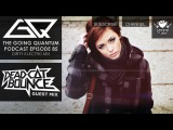 GQ Podcast - Dirty Electro Mix &amp Dead CT Bounce Guest Mix Ep.85