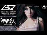 GQ Podcast - Dirty Dubstep Mix &amp Genetix Guest Mix Ep.69