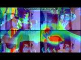 Webcam Toy под музыку DJ EMIGI - НУ ПОГОДИ!!! КЛУБНЯК 2011 КАЧАТЬ ВСЕМ. Picrolla