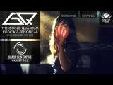 GQ Podcast - Liquid Dubstep Mix &amp Black Sun Empire Guest Mix Ep.68