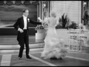 Night And Day Fred Astaire Ginger Rogers (The Gay Divorcee 1934)