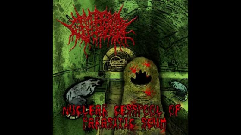 Vomitoma Nuclear Cesspool Of Parasitic Scum