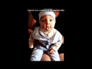 «даня» под музыку С Днём Рождения твего сыночка!!!!!! Здоровья ему, счастья, пусть он всегда радует своих родителей!&# - СЫН