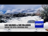 Las Salinas feat. Sue McLaren Break The Spel