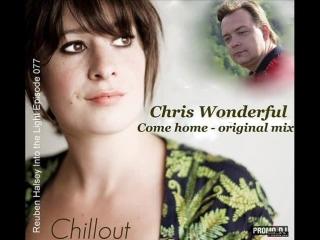 Chris Wonderful - Come Home (promodj. com). [Trance-Epocha]