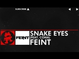 DnB - Feint - Snake Eyes (feat. CoMa) Monstercat Release