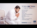 Torn Broyan - Oy Eman | Торн Броян (Official Audio) 2016