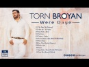 Torn Broyan - Turkish MIX style | Торн Броян (Official Audio) 2016