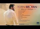Torn Broyan - Gula Min REMIX | Торн Броян (Official Audio) 2016