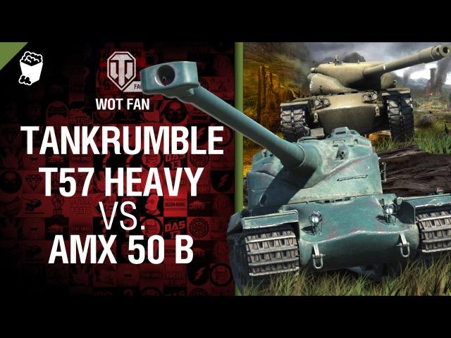 T57 Heavy vs. AMX 50 B - Tankrumble [World of Tanks]