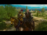 Трейлер The Witcher 3: Wild Hunt — Blood and Wine.