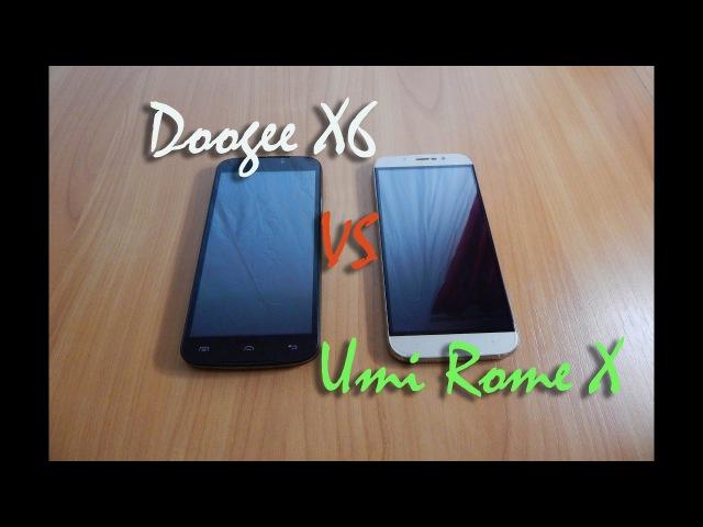 DOOGEE X6 против UMI Rome X