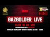 #GazgolderLive [DFM] – 29.09 – Gazgolder Club Inda Mix – Meg / Nerak