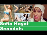 Scandals of famous Bollywood Actress Sofia Hayat,Scandals Plus