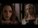 (BuffyFaith)  Running up that hill