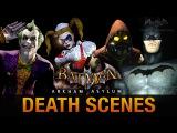 Batman Return to Arkham Asylum - All Game Over Death Scenes