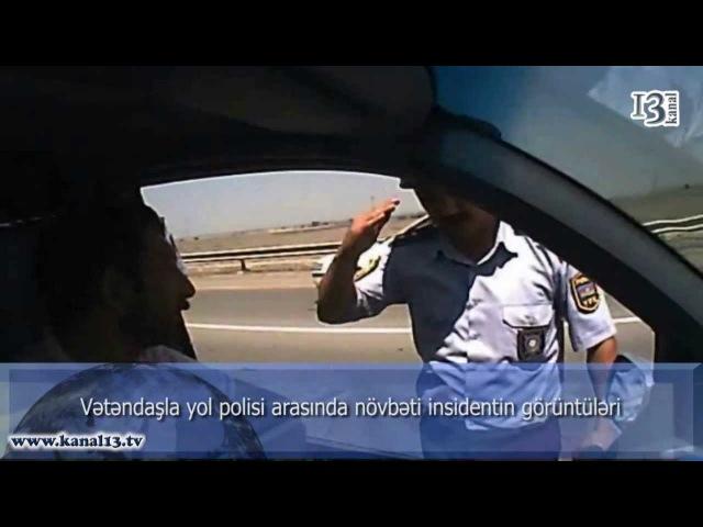 Vüqar DYP-yə qarşı: vətəndaş yol polisi ilə yaranmış mübahisənin görüntülərini təqdim etdi
