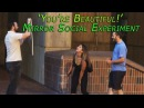 'You're Beautiful!' -- Mirror Social Experiment