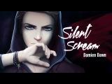 DamienDawn - SILENT SCREAM (Official Music Video)