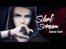 DamienDawn - SILENT SCREAM (Official Music Video)