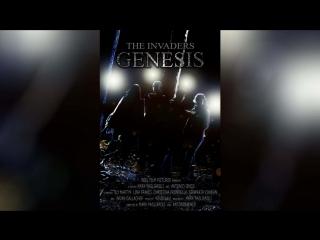Захватчики Генезис (2010) | The Invaders: Genesis