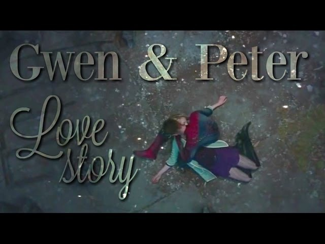Gwen Peter - Love Story [1 and 2] | The Amazing Spider-Man