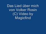 Volker Rosin - Das Lied Uber Mich