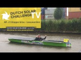 Dutch Solar TV - Afl. 21 Etappe Grou - Leeuwarden