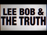 GoPro Awards: Lee Bob and the Truth -