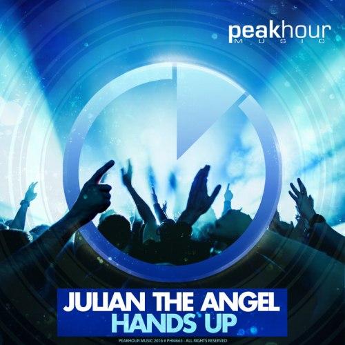 Julian The Angel – Hands Up (Original Mix)