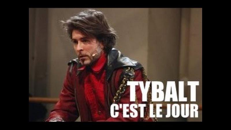 Tybalt - C'est le jour