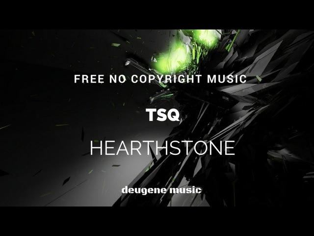 Tony Smileeque (TSQ) - Heartstone (Dubstep Soundtrack)