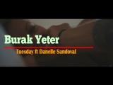 Burak Yeter - Tuesday