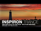 Roger Shah &amp DJ Feel feat Zara Taylor One Life (Kir Tender Remix)