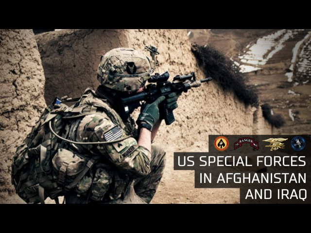 US Special operations forces in Afghanistan and Iraq