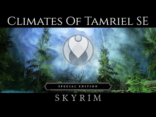 CLIMATES OF TAMRIEL SPECIAL EDITION Skyrim SE Ultra High ENB Photoreal Graphics Nvidia GTX 1080