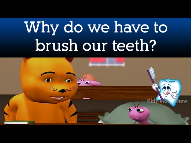 Kids' English | Why Do We Have To Brush Our Teeth? | Kids Health Tips | Interesting Facts For Kids