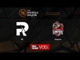 PR vs Empire,Manila Major Qualifiers game 1