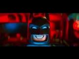 Лего Фильм: Бэтмен (The Lego Batman Movie) (2017) трейлер русский язык HD / Лего Бетман /