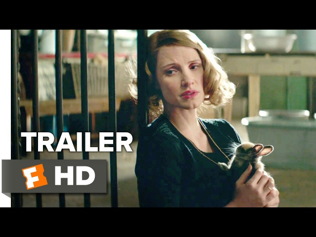 The Zookeepers Wife Official Trailer 1 (2017) - Jessica Chastain Movie