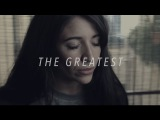 Sia - The Greatest (acoustic)