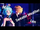 【MMD】Sweater Weather