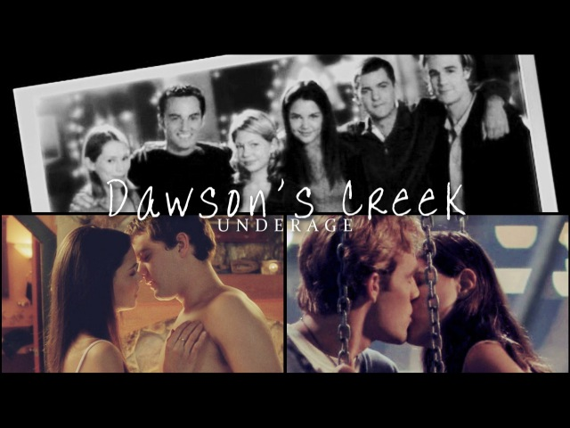 Dawson's Creek | Underage