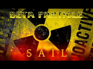 Beta Particle - Sail (Awolnation Metal Cover)