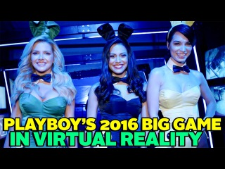 Playboy's Big Game Party Virtual Reality Experience