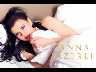 Anna Azerli - Возьмите меня замуж, президент