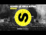 ALVARO, Lil Jon &amp JETFIRE - Vegas (Official Audio)