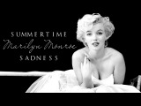 Summertime Sadness Marilyn Monroe